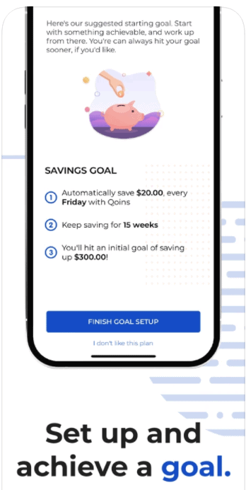 set up and achieve a savings goal with Qoins